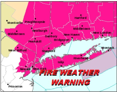 Fire Weather Warning Northeast New Jersey Hudson Valley Long Island Connecticut