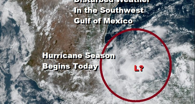 Hurricane Season Begins Today System In Southwest Gulf of Mexico